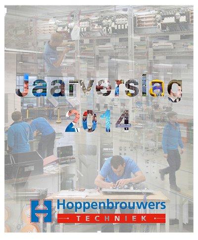 Jaarverslag 2014 van Hoppenbrouwers Techniek