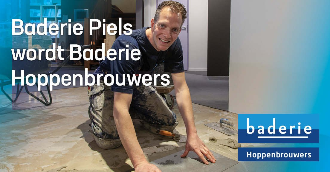 Baderie Piels wordt Baderie Hoppenbrouwers